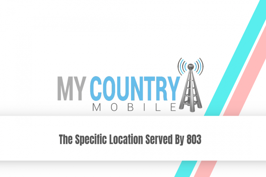 The Specific Location Served By 803 - My Country Mobile