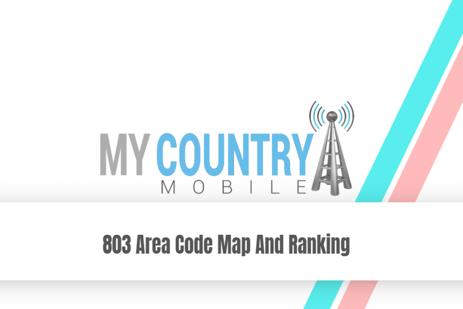 803 Area Code Map And Ranking - My Country Mobile