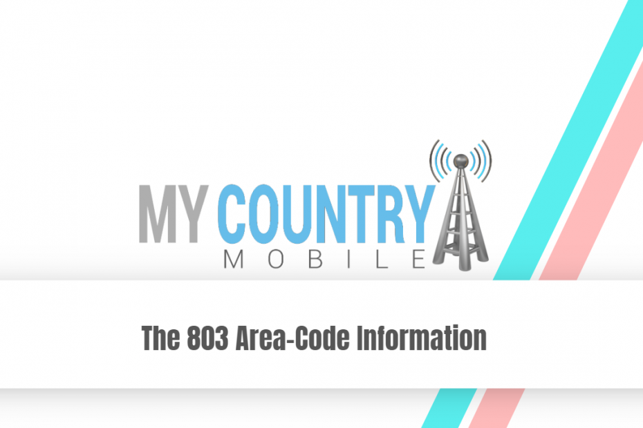 The 803 Area-Code Information - My Country Mobile